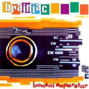 album art av Bonsai Superstar av Brainiac - et fargerik collage med album tittel og bandnavn